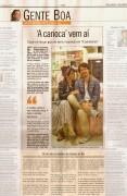 Ontem, no Globo; breve, nas livrarias!